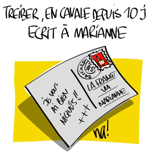 Nactualités : Jean-Pierre Trieber, en cavale depuis 10 jours, écrit à Marianne