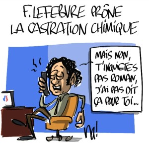 Nactualités : Frédéric Lefebvre prône la castration chimique