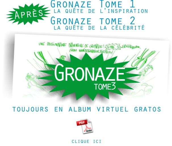 Gronaze: l'album gratos du tome 3