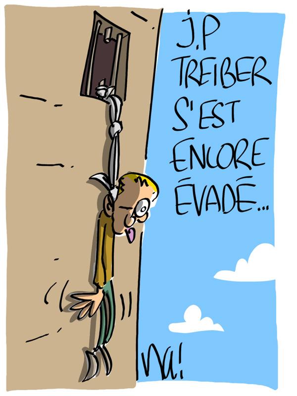 Nactualités : Jean-Pierre Treiber s'est encore évadé…