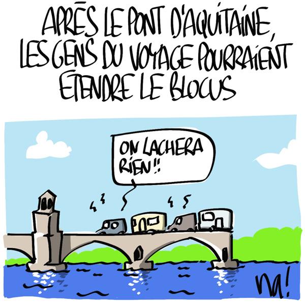 Nactualités : après le pont d'Aquitaine, les gens du voyage pourraient étendre le blocus