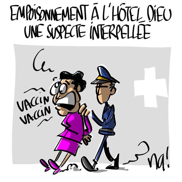 Nactualités : empoisonnement à l'Hôtel-Dieu, une suspecte interpellée
