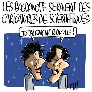 Nactualités : les Bogdanoff seraient des caricatures de scientifiques
