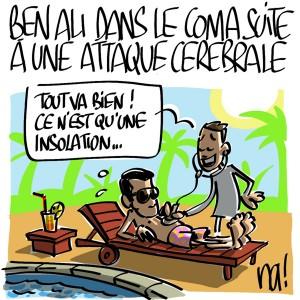 Nactualités : Ben Ali dans le coma suite à une attaque cérébrale