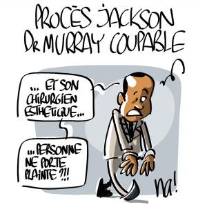 Nactualités : procès Jackson, le docteur Murray coupable ! (dessin bonus)