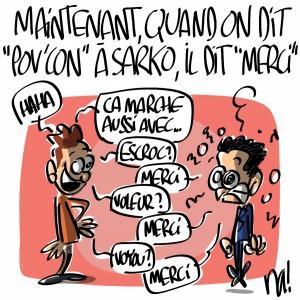 Nactualités : maintenant, quand on dit «pov'con» à Nicolas Sarkozy, il dit «merci»