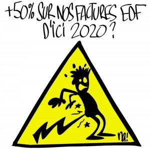 Nactualités : 50% d'augmentation sur nos factures EDF d'ici 2020 ?
