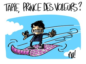 Nactualités : Bernard Tapie, prince des voleurs ?