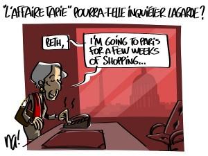 «l'affaire Tapie» pourra-t-elle inquiéter Christine Lagarde ?