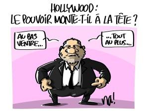 Hollywood : le pouvoir monte-t-il à la tête ?
