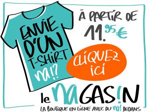 Envie d'un t-shirt «na!» ?