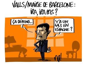 Valls – mairie de Barcelone : ira, ira pas ?