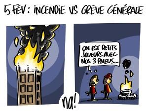 5 février, incendie vs grève générale