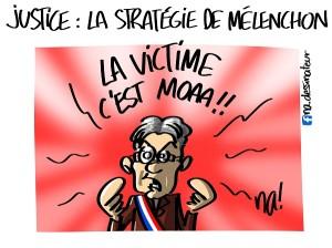 Justice, la stratégie de Mélenchon