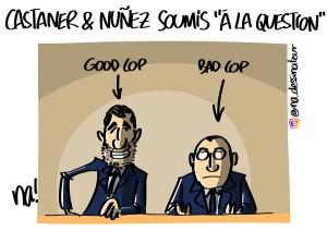 Castaner et Nunez soumis à la question