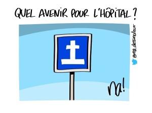 Quel avenir pour l'hôpital ?