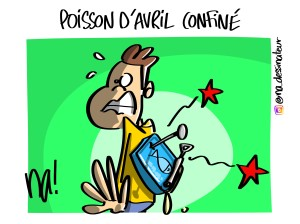 poisson d'avril… confiné