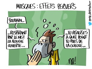 Masques, effets pervers