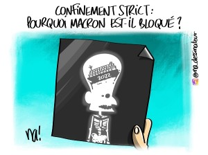 Confinement strict, pourquoi Macron est-il bloqué ?