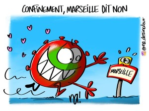 Confinement, Marseille dit non